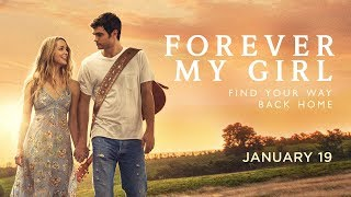 Download Forever My Girl | Official Trailer | Roadside Attractions | In theaters January 19 Video