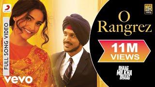 Download O Rangrez - Bhaag Milkha Bhaag | Farhan Akhtar | Sonam Kapoor Video