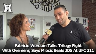 Download Fabricio Werdum Talks Trilogy Fight With Overeem; Says Miocic Beats JDS At UFC 211 Video