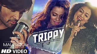 Download Trippy Video Song | AAP SE MAUSIIQUII | Himesh Reshammiya, Neha Kakkar | Kiran Kamath | T-Series Video