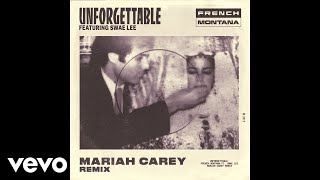 Download French Montana - Unforgettable (Mariah Carey Remix) (Audio) ft. Swae Lee, Mariah Carey Video
