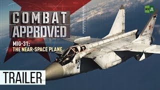Download MiG-31: The Near-Space Plane. Russia's super-fast interceptor (Trailer) Premiere 01/10 Video