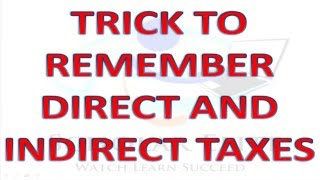 Download TRICK TO REMEMBER DIRECT AND INDIRECT TAXES Video