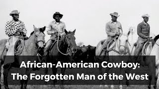Download African-American Cowboy: The Forgotten Man of the West Video