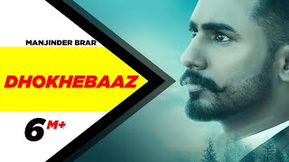 Download Dhokhebaaz | Manjinder Brar | Tob Gang | The Boss | Speed Records Video