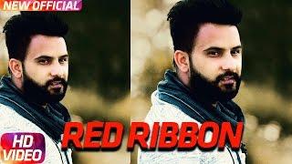 Download Red Ribbon | Amar Sajaalpuria & Ft.Jaz Buttar | Latest Punjabi Song 2017 | Speed Records Video