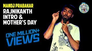 Download Rajinikanth Intro and Mothers Day   Stand-up comedy by Manoj Prabakar Video