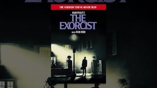 Download The Exorcist: The Version You've Never Seen Video