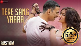 Download Tere Sang Yaara - Full Audio | Rustom | Akshay Kumar & Ileana D'cruz | Arko | Atif Aslam | Manoj M Video