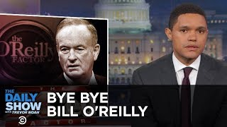 Download Bill O'Reilly Gets the Boot: The Daily Show Video