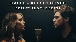 Download Beauty and the Beast | Caleb + Kelsey Cover Video