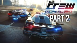Download The Crew Calling All Units Gameplay Walkthrough Part 2 - ″HOW DO I FINGER HIM?″ Video