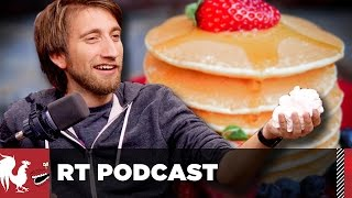 Download RT Podcast: Ep. 362 - The Pancake Podcast Video