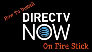 Download How To Install Directv Now on Amazon Fire Stick? Video