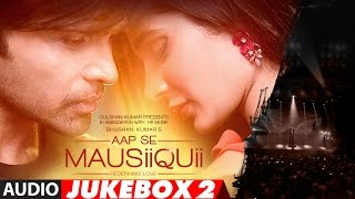 Download AAP SE MAUSIIQUII Full Audio Album (Remixes) || Himesh Reshammiya || Jukebox 2 | T-Series Video