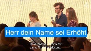 Download Herr dein Name sei erhöht - Gebetshaus Augsburg - Lobpreis - Lord I lift your name on high - German Video