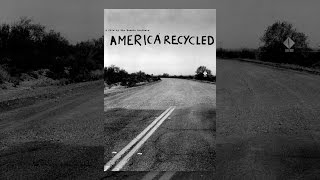 Download America Recycled Video