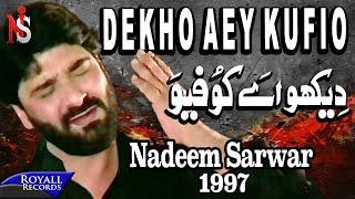 Download Nadeem Sarwar - Dekho Ay Khufiyo 1997 Video