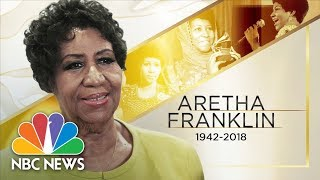 Download 'Queen of Soul' Aretha Franklin Passes Away At Age 76 | NBC News Video