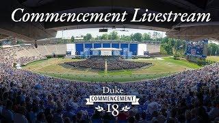 Download Duke Commencement 2018 - Livestream Video
