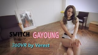Download [360 VR] Switch 'Gayoung' Video