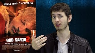 Download Bad Santa 2 - Movie Review Video