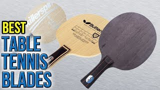 Download 8 Best Table Tennis Blades 2017 Video