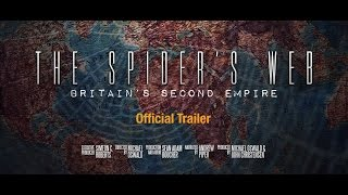 Download The Spider's Web: Britain's Second Empire (Official Trailer) Video