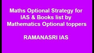 Download Maths Optional Strategy, Book list by Mathematics toppers Saurabh Baranwal-2 Video