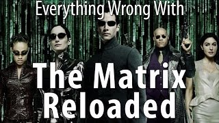Download Everything Wrong With The Matrix Reloaded In 17 Minutes Or Less Video