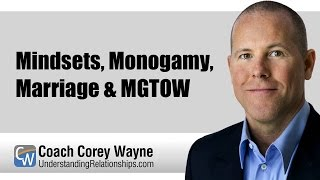 Download Mindsets, Monogamy, Marriage & MGTOW Video