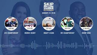Download UNDISPUTED Audio Podcast (1.22.18) with Skip Bayless, Shannon Sharpe, Joy Taylor | UNDISPUTED Video