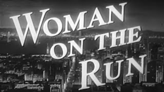 Download Woman on the Run (1950) [Film Noir] [Crime] Video