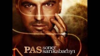 Download SONER SARIKABADAYI PAS 2010 ORIJINAL SARKI HQ Video