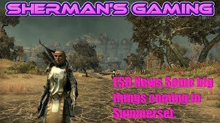 Download ESO News Some big things coming in Summerset. Video