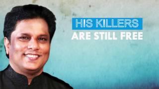 Download My Killers Are Still Free, Lasantha Wickrematunge, Sri Lankan Editor in Chief Video