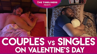Download Couples vs Singles On Valentine's Day | The Timeliners Video