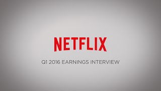 Download Netflix Q1 2016 Earnings Interview Video