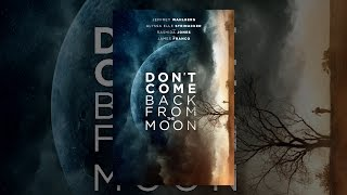 Download Don't Come Back From the Moon Video