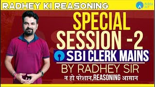 Download Special Session For SBI Clerk Mains | Session 2 | Reasoning | Radhey Sir Video