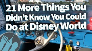 Download 21 MORE Things You Didn't Know You Could Do at Disney World! Video