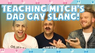 Download TEACHING MITCH'S DAD GAY SLANG Video