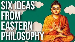 Download Six Ideas From Eastern Philosophy Video
