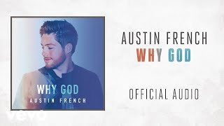 Download Austin French - Why God Video