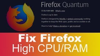 Download How to Fix Firefox 57 - Slowness and High CPU / RAM Usage After Switching Tab Video