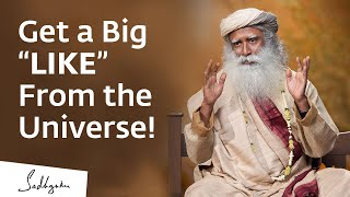 Download Forget Facebook, Get a Big ″LIKE″ From the Universe! | Sadhguru Video