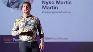 Download No le tengas miedo a temer   Nyko Martín Martin   TEDxPuertoMadryn Video