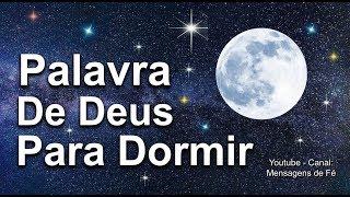 Download PALAVRA DE DEUS PARA DORMIR - Acalmar, relaxar e Dormir Video