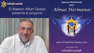 Download Albert Gozlan presenta: AlmasHermanas la agencia matrimonial de Kabbalah Mashiah Video