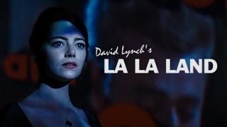 Download La La Land as directed by David Lynch - Trailer Mix Video